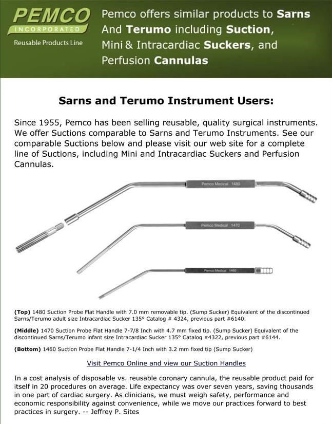PEMCO manufactures comparable to SARNS/TERUMO